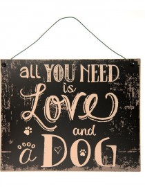 Plechová cedule All you need is love and dog